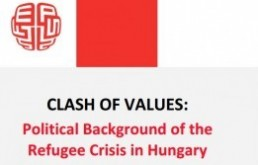 Clash of Values: Political Background	of the Refugee Crisis in Hungary